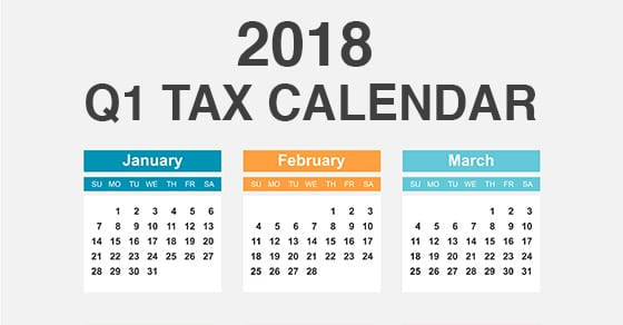 2018 Q1 Tax Calendar for Businesses & Other Employers | Dalby Wendland & Co PC | CPAs & Business Advisors