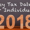 key tax dates for individuals 2018