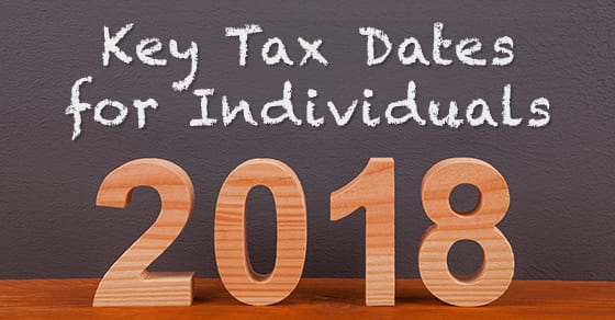 individual tax deadlines for 2018 | Dalby Wendland & Co. | CPAs | Business Advisors | Colorado | Grand Junction | Glenwood Springs | Montrose