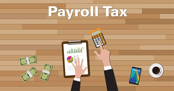 cartoon desk with calculator and words payroll tax | payroll tax penalties | Dalby Wendland & Co. | CPAs | Business Advisors | Grand Junction CO | Glenwood Springs CO | Montrose CO