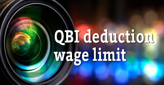 QBI Deduction Wage Limit | Tax Cuts Jobs Act | Dalby, Wendland & Co. | CPAs | Business Advisors | Grand Junction CO | Glenwood Springs CO | Montrose CO