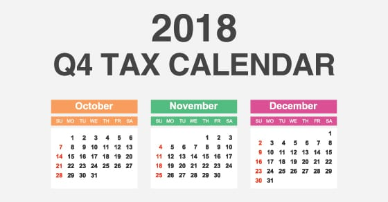 2018 Q4 Tax Calendar for Businesses | 2018 tax deadlines for businesses | Dalby Wendland & Co. P.C. | CPAs | Business Advisors | Grand Junction CO | Glenwood Springs CO | Montrose CO